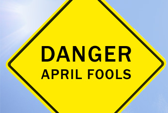 The Dos and Don'ts of April Fools!