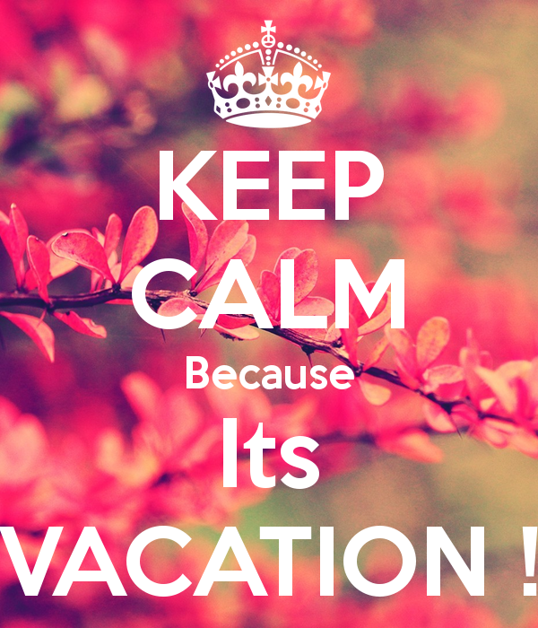 It's Vacation Time