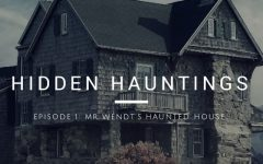 Hidden Hauntings #1: Mr. Wendt's Haunted House