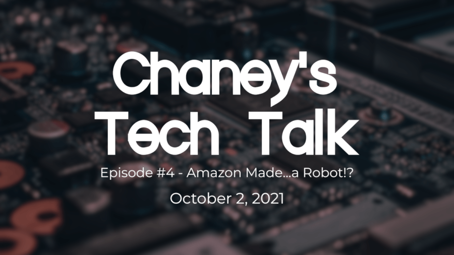 Episode-4-Amazon-Made...a-Robot-Chaneys-Tech-Talk